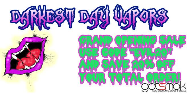 darkest_day_vapors_grand_opening_sale_gotsmok