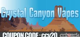 crystal_canyon_vapes_coupon_ccv20_gotsmok