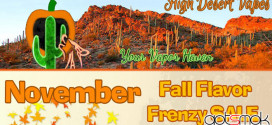 high_desert_vapes_fall_flavor_frenzy_gotsmok