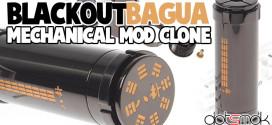 fasttech-blackout-bagua-mechanical-mod-clone-gotsmok