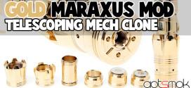 fasttech-gold-plated-maraxus-telescoping-mod-clone-gotsmok