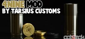 vapordna-tarsius-customs-4nine-mod-gotsmok