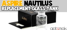 vaporkings-aspire-nautilus-replacement-glass-tank-gotsmok