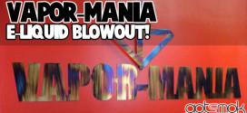 vapor-mania-e-liquid-blowout-gotsmok