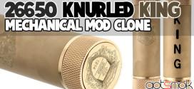 26650-knurled-king-mod-clone-gotsmok