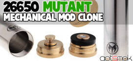 26650-mutant-mod-clone-gotsmok