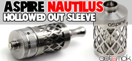 aspire-nautilus-hollowed-out-sleeve-gotsmok