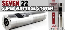 seven-22-super-wattage-system-gotsmok