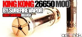 king-kong-26650-mod-surefire-vapor-gotsmok