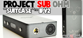 project-sub-ohm-suitcase-ipv2-gotsmok