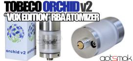 vox-edition-tobeco-orchid-v2-rba-atomizer-gotsmok