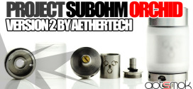 project-sub-ohm-orchid-v2-aethertech-gotsmok