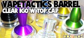 vapordna-vapetactics-barrel-igo-w-top-cap-gotsmok