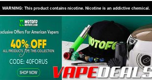WOTOFO Exclusive Offers For American Vapers!!!