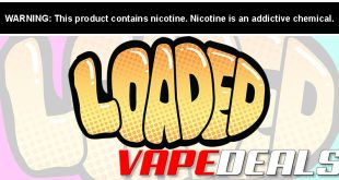 Loaded Eliquid 120mL or 30mL Nic Salt $9.00 - $9.90
