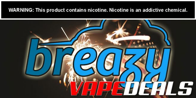 Breazy Hottest E-liquids of 2020 Sale (40% Off)