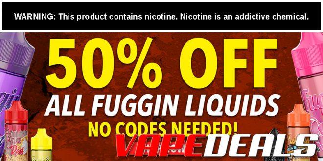 Fuggin Vapor Eliquid Sale (50% Off + Free Shipping)