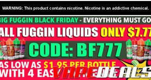 Fuggin Vapor Co Black Friday 2019 Sale