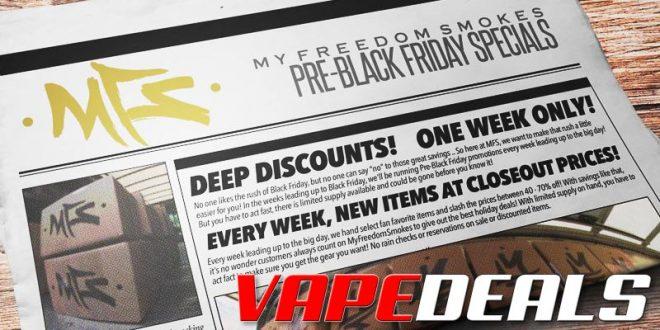 MyFreedomSmokes Pre-Black Friday Blowout (Week 1)