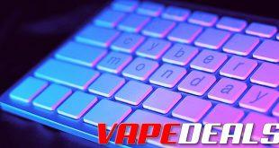 VAPE DEALS Cyber Monday 2019 List