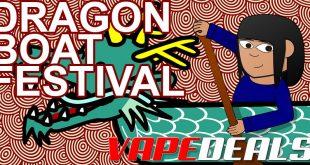 VAPE DEALS Dragon Boat Festival 2021 Deals List