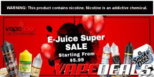 Vaporider Super E-juice Sale! $5.99+