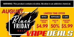 Vaporider Black Friday in August Sale!