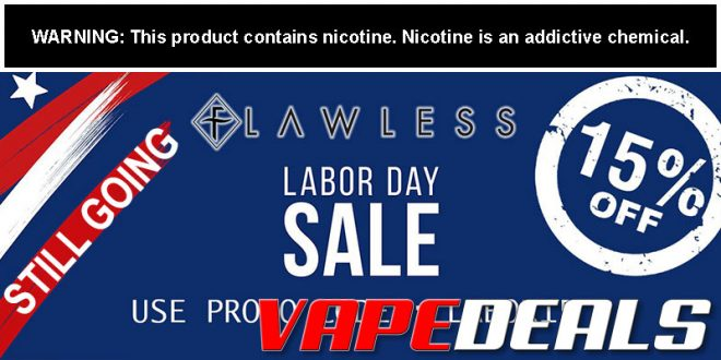 FlawlessVapeShop Labor Day Sale (Still Going!)