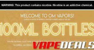 OM Vapors Sale: $100mL $6.99 (Still Going Strong)