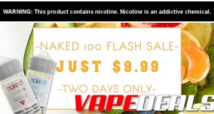 Naked 100 E-liquid Flash Sale $9.99