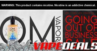 OM Vapors LAST DAY 100mL E-liquid $5.99