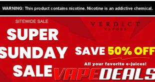 Verdict Vapors Super Sunday Sale (50% Off Sitewide)
